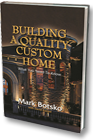 Building A Quality Home
